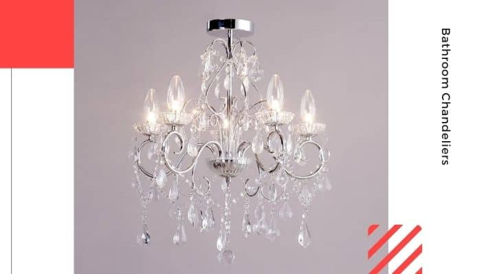 Bathroom Chandeliers UK 2021 — According to Experts