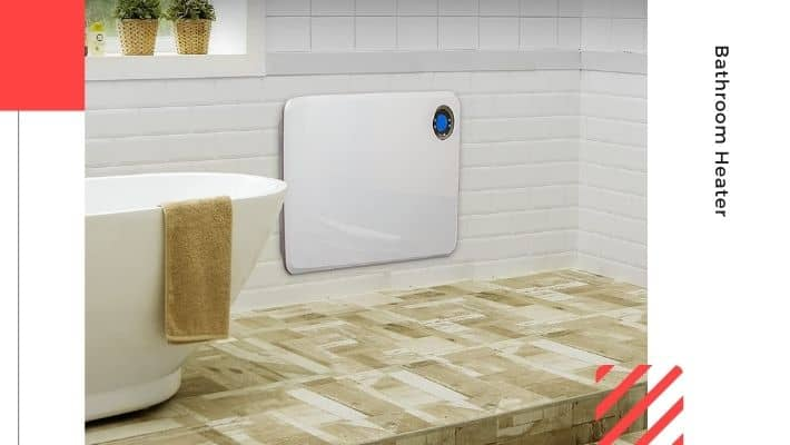 Best Bathroom Heater UK 2021 — According to Experts