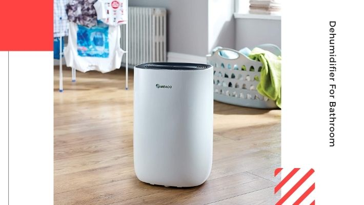 Best Dehumidifier For Bathroom UK 2021 — According to Experts