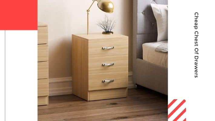 Cheap Chest Of Drawers UK 2021 — According to Experts